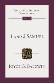 1 and 2 Samuel (Tyndale Old Testament Commentaries | TOTC)