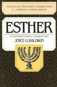 Esther: An Introduction and Commentary, 1st ed. (TOTC)