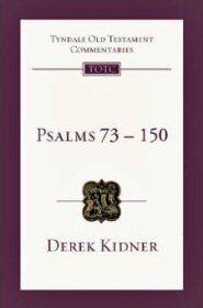 Psalms 73–150: An Introduction and Commentary (TOTC)