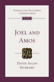 Joel and Amos: An Introduction and Commentary (Tyndale Old Testament Commentary | TOTC)