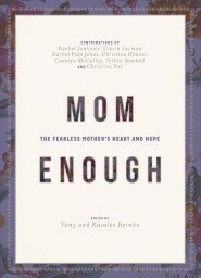 Mom Enough: The Fearless Mother's Heart and Hope