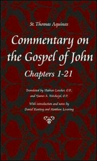 Commentary on the Gospel of John: Chapters 1–21