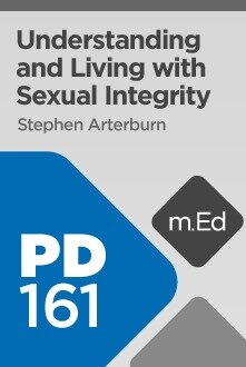 Mobile Ed: PD161 Understanding and Living with Sexual Integrity (4 hour course)