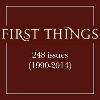 First Things (248 issues) (1990–2014)