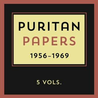 Puritan Papers (5 vols.) (1956–1969)