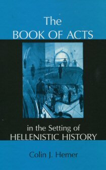 The Book of Acts in the Setting of Hellenistic History