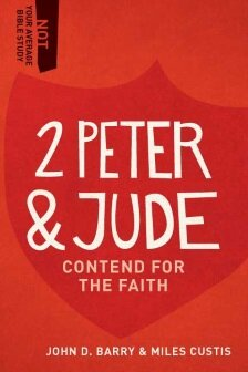 2 Peter & Jude: Contend for the Faith (Not Your Average Bible Study)