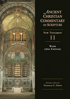 Mark, 2nd edition (Ancient Christian Commentary on Scripture, New Testament II | ACCS)