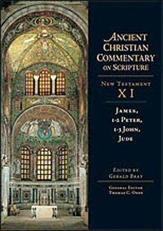 James, 1-2 Peter, 1-3 John, Jude (Ancient Christian Commentary on Scripture, New Testament IX | ACCS)