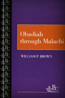 Westminster Bible Companion: Obadiah through Malachi