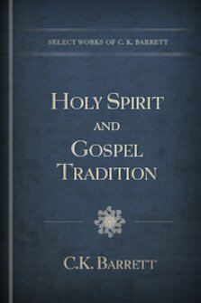 Holy Spirit and Gospel Tradition