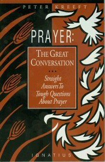 Prayer: The Great Conversation