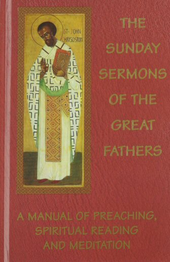 Sunday Sermons of the Great Fathers, Volumes 1-4