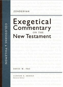 Colossians and Philemon (Zondervan Exegetical Commentary on the New Testament | ZECNT)
