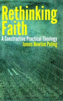 Rethinking Faith: A Constructive Practical Theology