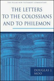 The Letters to the Colossians and to Philemon (Pillar New Testament Commentary | PNTC)