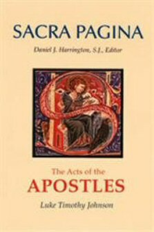 The Acts of the Apostles (Sacra Pagina New Testament Commentary | SP)