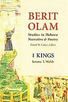 Berit Olam: Studies in Hebrew Narrative & Poetry: 1 Kings