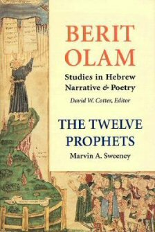 The Twelve Prophets, vols. 1 and 2 (Berit Olam: Studies in Hebrew Narrative & Poetry | BO)