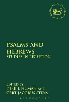 Psalms and Hebrews: Studies in Reception