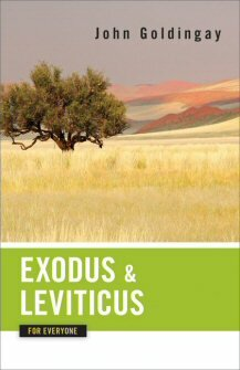 Exodus and Leviticus for Everyone