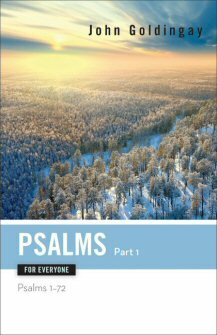 Psalms for Everyone, Part 1: Psalms 1–72
