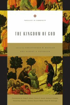 The Kingdom of God (Theology in Community)