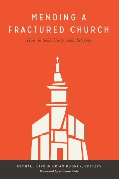 Mending a Fractured Church: How to Seek Unity with Integrity