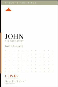 Knowing the Bible: John: A 12-Week Study