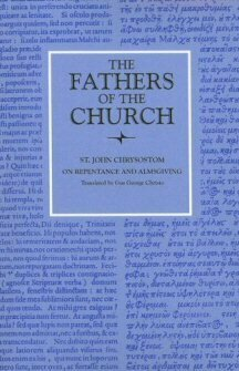 On Repentance and Almsgiving (The Fathers of the Church)