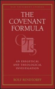 The Covenant Formula: An Exegetical and Theological Investigation
