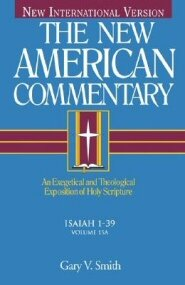 Isaiah 1-39 (The New American Commentary | NAC)