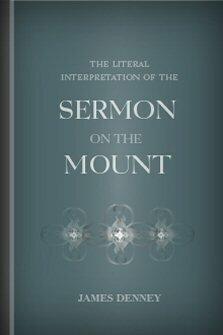 The Literal Interpretation of the Sermon on the Mount