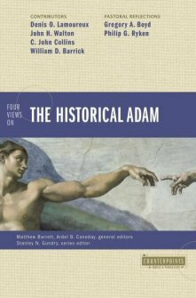 Four Views on the Historical Adam (Counterpoints)