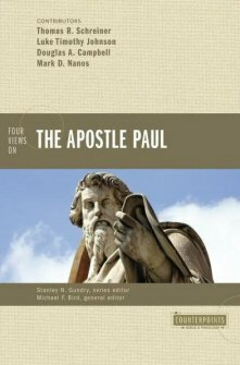 Four Views on the Apostle Paul (Counterpoints)