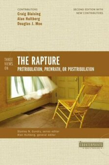 Three Views on the Rapture, 2nd ed. (Counterpoints)