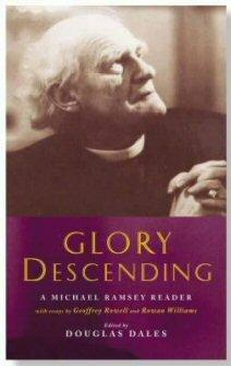 Glory Descending: A Michael Ramsey Reader