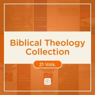 Biblical Theology Collection (21 vols.)