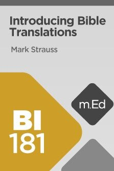 Mobile Ed: BI181 Introducing Bible Translations (2 hour course)
