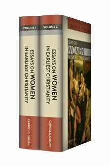 Essays on Women in Earliest Christianity (2 vols.)