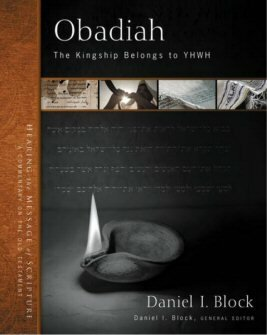 Obadiah: The Kingship Belongs to YHWH (Zondervan Exegetical Commentary on the New Testament | ZECOT)