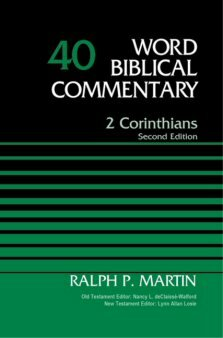 2 Corinthians, 2nd ed. (Word Biblical Commentary, Volume 40 | WBC)