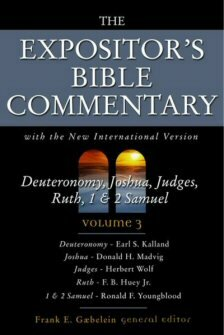 The Expositor's Bible Commentary, Volume 3: Deuteronomy, Joshua, Judges, Ruth, 1 & 2 Samuel (EBC)