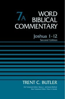 Joshua 1–12: Volume 7A, 2nd ed. (Word Biblical Commentary)