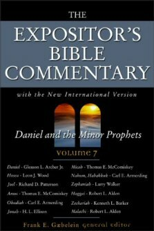 Daniel and the Minor Prophets (The Expositor's Bible Commentary, Volume 7 | EBC)