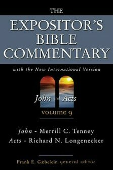 The Expositor's Bible Commentary, Volume 9: John and Acts (EBC)