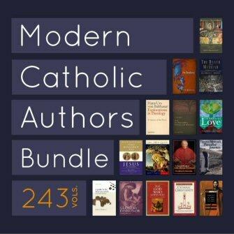 Modern Catholic Authors Bundle (243 vols.)