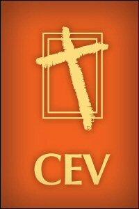 The Contemporary English Version (CEV)