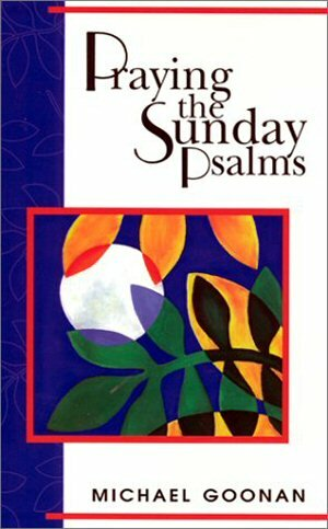 Praying the Sunday Psalms