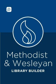 Methodist & Wesleyan Library Builder (160 vols.)